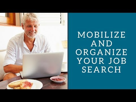 Mobilize and Organize Your Job Search 2016