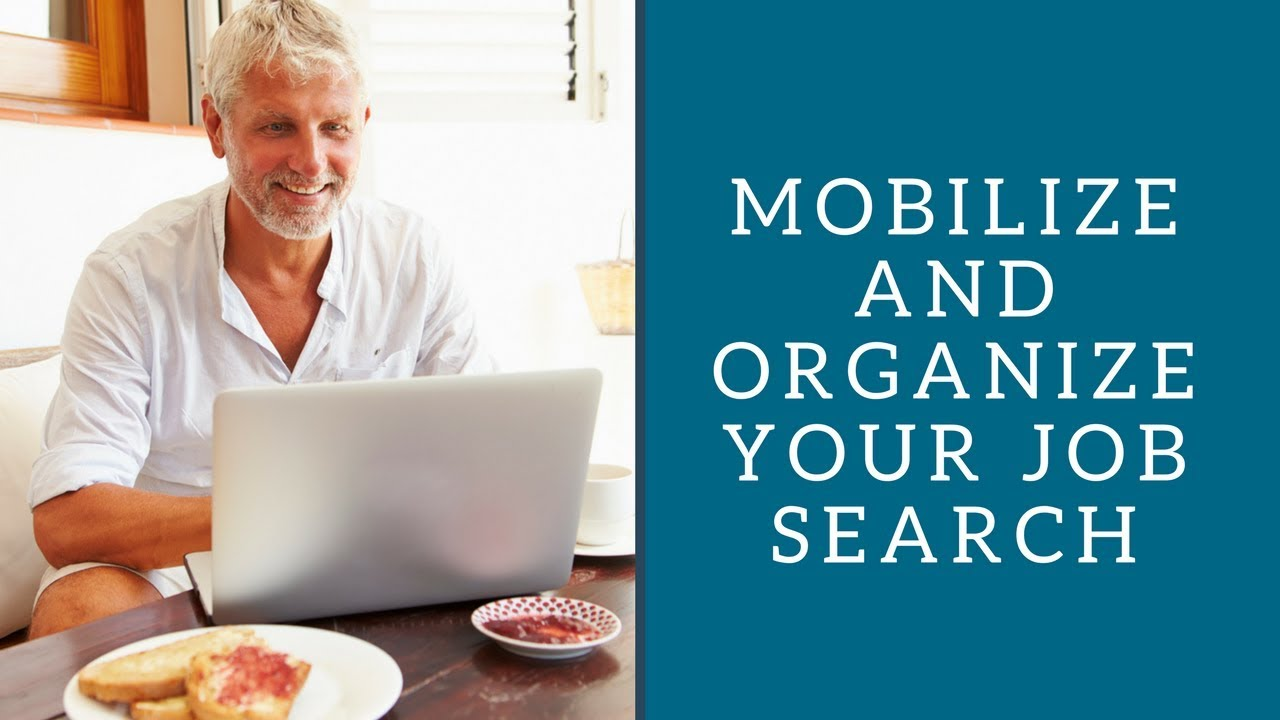 mobilize and organize your job search  mobilize and organize your job search 2016
