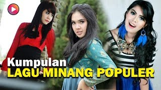 Download LAGU MINANG POPULER - Campuran Minang terbaik ( Ratu Sikumbang - Rayola - Kintani ) Music Audio