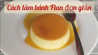Cách làm bánh flan | Bep Huele