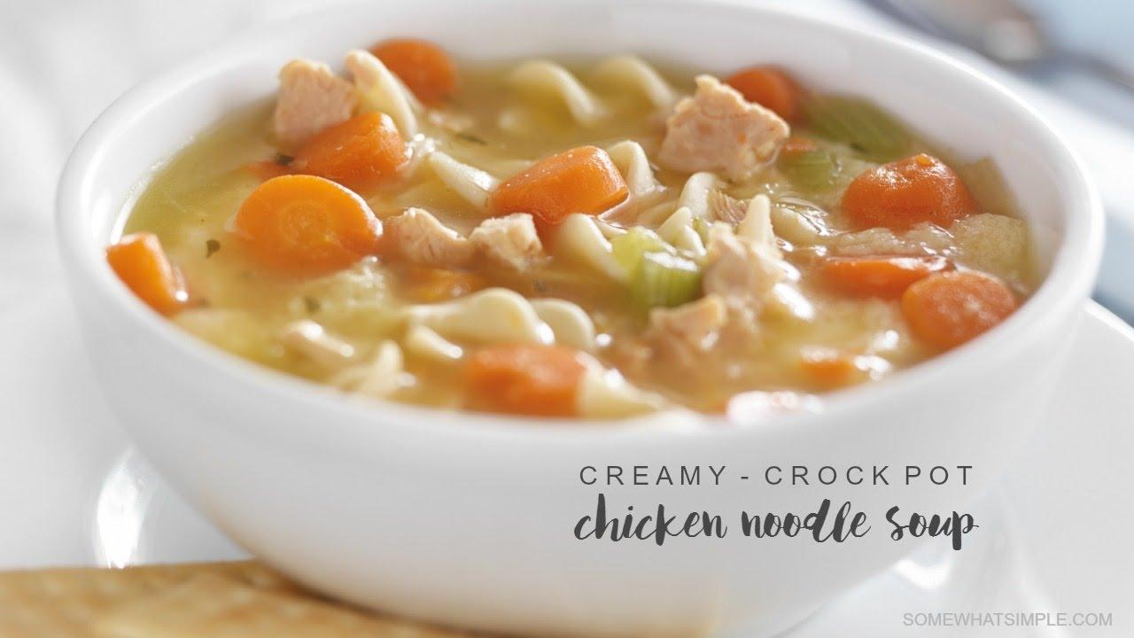 Crock Pot Chicken Noodle Soup 10 MIN