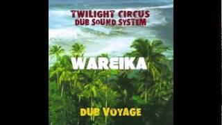 TWILIGHT CIRCUS DUB VOYAGE FULL ALBUM
