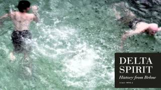 "Delta Spirit - ""Salt In The Wound"""