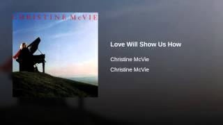 Love Will Show Us How