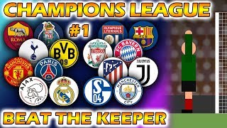 Beat The Keeper - UEFA Champions League 2018/19 Predictions - Round of 16