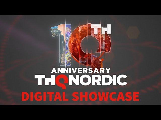 THQ Nordic 10th Anniversary Digital Showcase