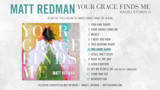 Matt Redman - Your Grace Finds Me (Album Sampler)