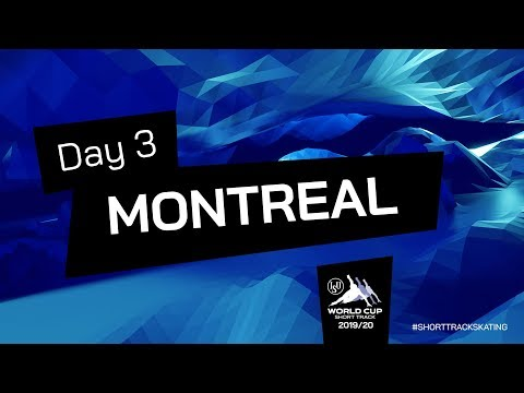 LIVE 🔴 | Day 3 | World Cup Short Track | Montreal 2019 | #ShortTrackSkating