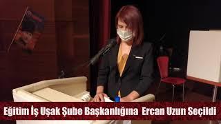 Eğitim İş Uşak Şube Başkanlığına  Ercan Uzun Seçildi