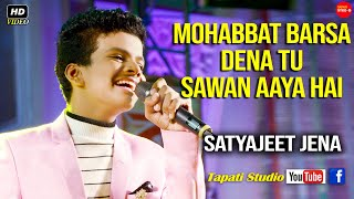 Mohabbat Barsa Dena Tu Sawan Aaya Hai || Cover Song Satyajeet Jena