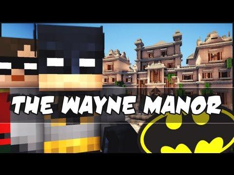 Minecraft - The Wayne Manor! Batman!