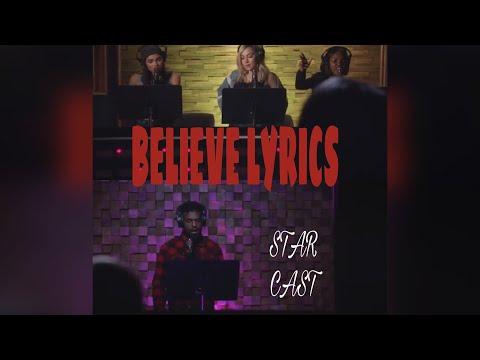 BELIEVE - STAR CAST (LYRICS)