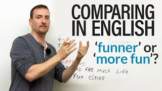 English Grammar - Comparing: funner & faster or more fun & more fast?