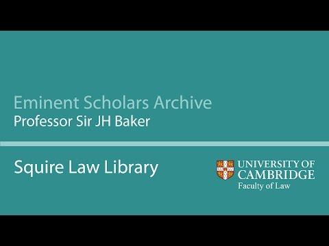 Eminent Scholars Archive: Professor JH Baker