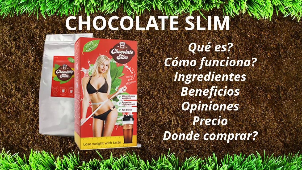Slim el funciona chocolate