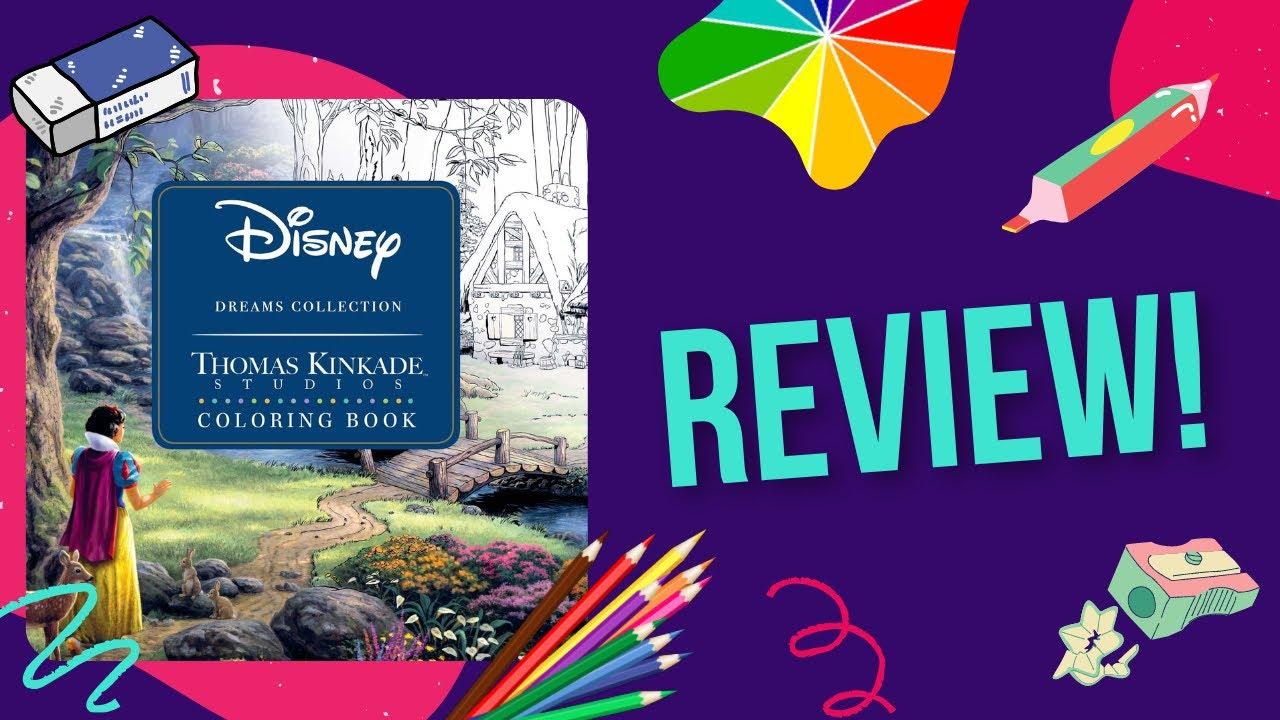 Disney Dreams By Thomas Kinkade Colouring Book Review Youtube