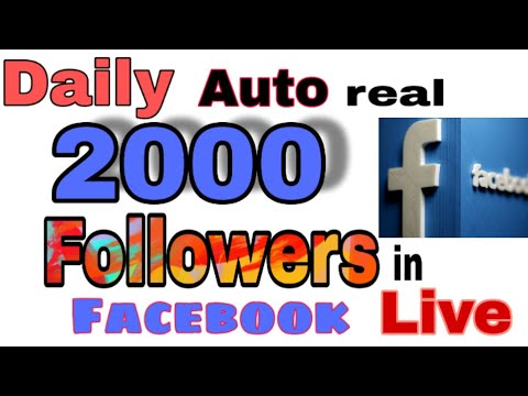 Facebook Auto Daily 2000 Followers increase 2020 / 2019