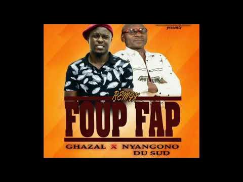 GHAZAL × NYANGONO DU SUD - Foup Fap Remix  [Official Audio Prod By Roxi] (Music Camerounaise)