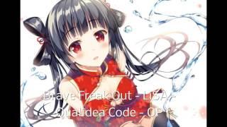 Brave Freak Out - LiSA - Qualidea Code - OP