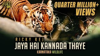 Karnataka Wildlife and Nature Video- Jaya Hai Kannada Thaye
