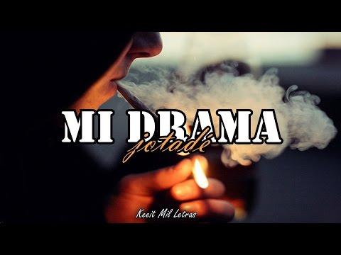 Jotadé - Mi drama (Letra)