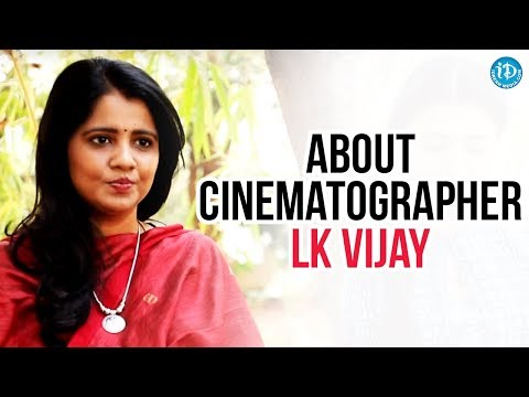 Director Shreeranjani About Rangula Ratnam Cinematographer LK Vijay || Talking Movies With iDream