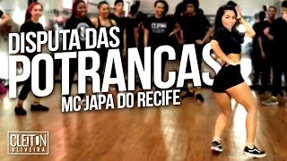 Baixar Disputa das Potrancas - MC Japa do Recife (COREOGRAFIA) Cleiton Oliveira / IG: @CLEITONRIOSWAG