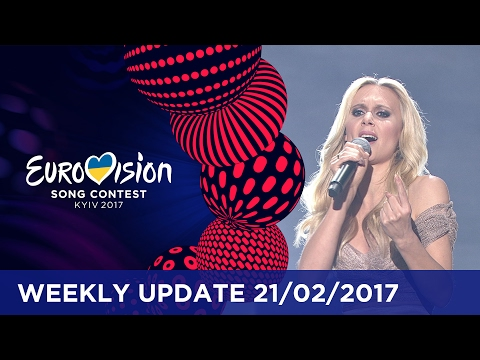 Eurovision Song Contest Weekly Update 21/02/2017