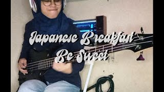 Japanese Breakfast - Be Sweet (Bass Cover with Tabs)