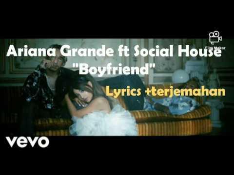 ariana-grande-ft-social-house---boyfriend-(lyrics)