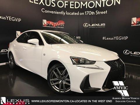 2017 Ultra White Lexus Is 350 Awd F Sport Series 3 In Depth Review Downtown Edmonton Alberta