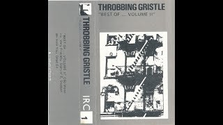 Throbbing Gristle  - IRC 001 Best Of... Volume II 1976 cassette [Full Album]