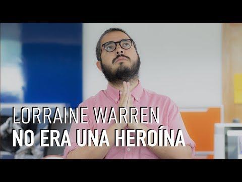 Lorraine Warren no era una heroína