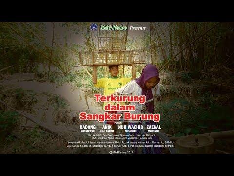 TERKURUNG DALAM SANGKAR BURUNG - FILM PENDEK