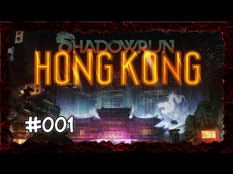 Shadowrun Hong Kong #001 - Auf nach Hong Kong - Let´s Play | German / Deutsch