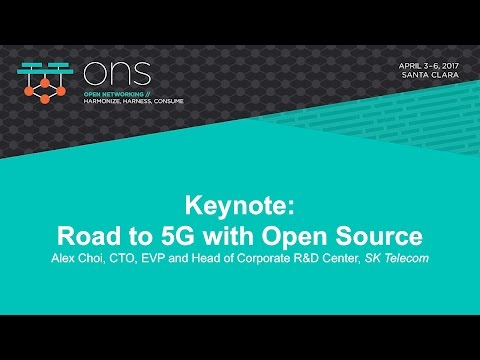 Keynote: Road to 5G with Open Source - Alex Choi, SK Telecom