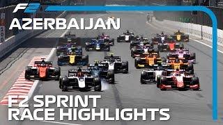 Formula 2 Sprint Race Highlights | 2019 Azerbaijan Grand Prix