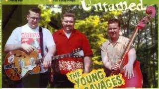 The Young Savages - Baby What Ya Doing Now ? (RAUCOUS RECORDS) thumbnail