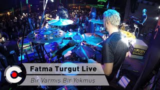 Fatma Turgut Live - Bir Varmış Bir Yokmuş & Ozan İnam Drum Cam Resimi