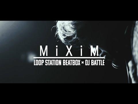 Loop Station × DJ Battle Event「MiXiM」ダイジェスト動画