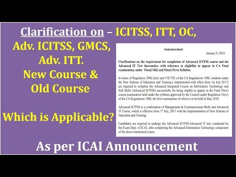 Clarification on ITT, Adv ITT, ICITSS, Adv. ICITSS Course for CA Old and New Course