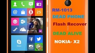 Nokia X2 Dead Phone Flash Very Easy Way For alive