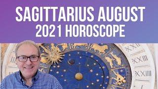 Sagittarius August Horoscope 2021