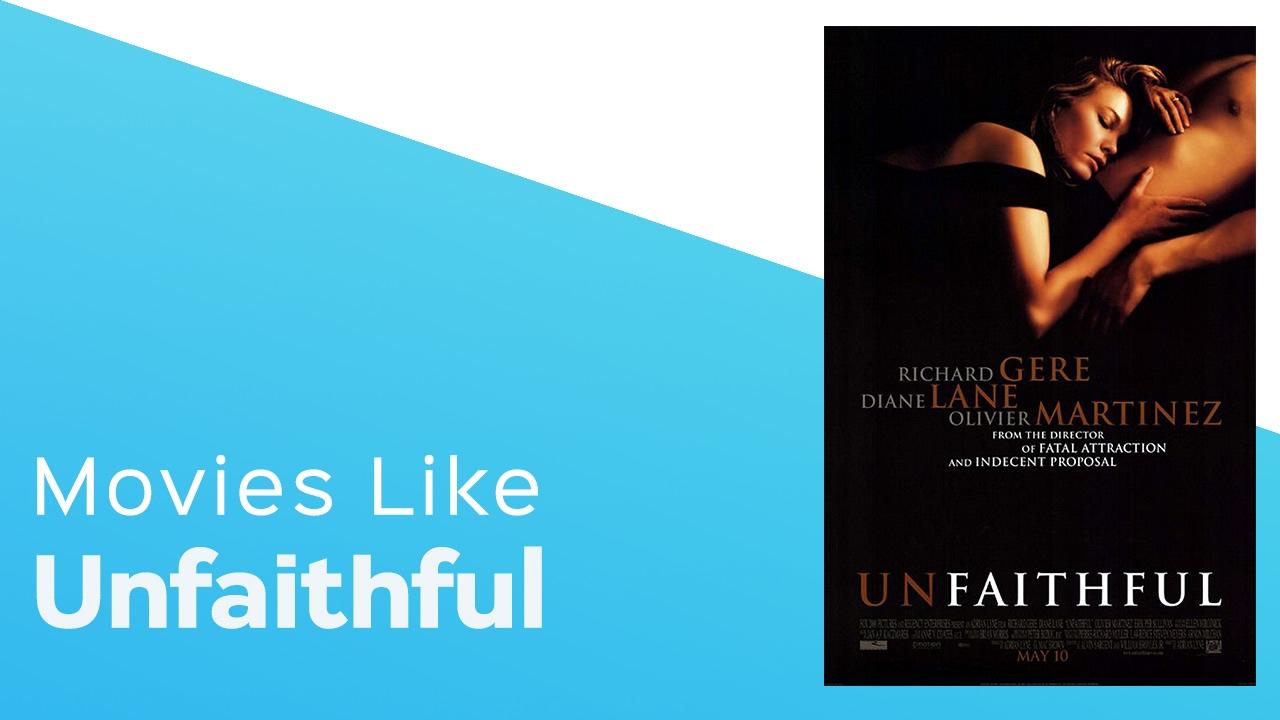 Download 4 Movies like Unfaithful  - itcher playlist