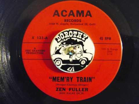 """Zen Fuller - """"Mem'ry Train"""""""