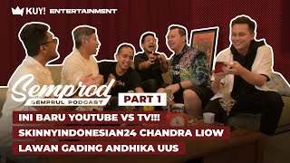 SEMPROD : SKINNYINDONESIAN24 DIKEROYOK ANDHIKA GADING UUS | YOUTUBE VS TV!!! | EPS. 6 - PART 1