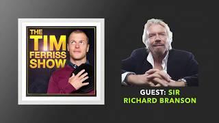 Sir Richard Branson Interview   The Tim Ferriss Show (Podcast)