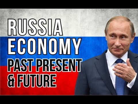 RUSSIAN ECONOMY : PAST, PRESENT AND FUTURE