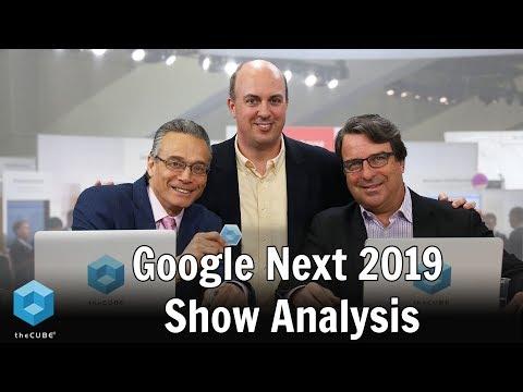 Google Next 2019 Show Analysis | Google Cloud Next 2019