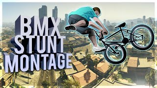 GTA 5 BMX STUNT MONTAGE! (Bike Stunts, BMX Freestyle Tricks, & More!)